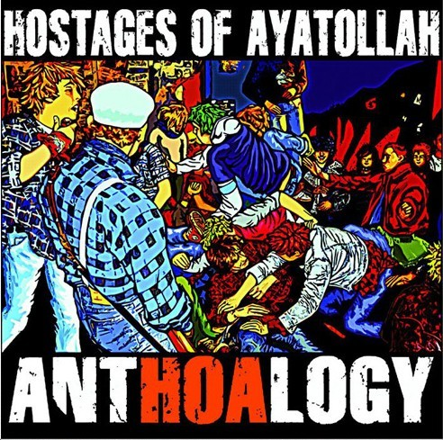 Hostages Of Ayatollah - AntHOAlogy CD+DVD
