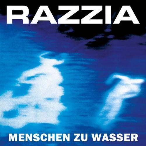 Razzia - Menschen zu Wasser CD