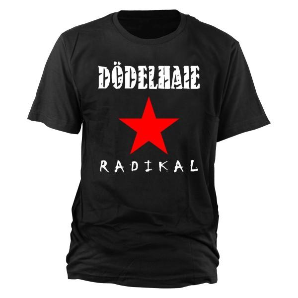 Dödelhaie - Radikal black T-Shirt