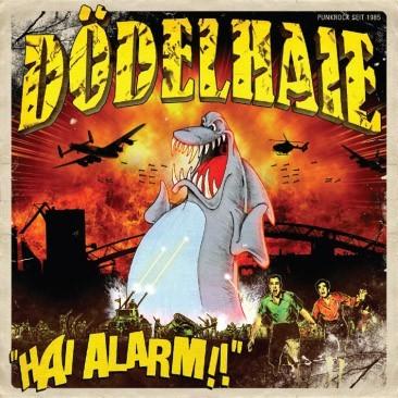Dödelhaie - Hai Alarm ! CD