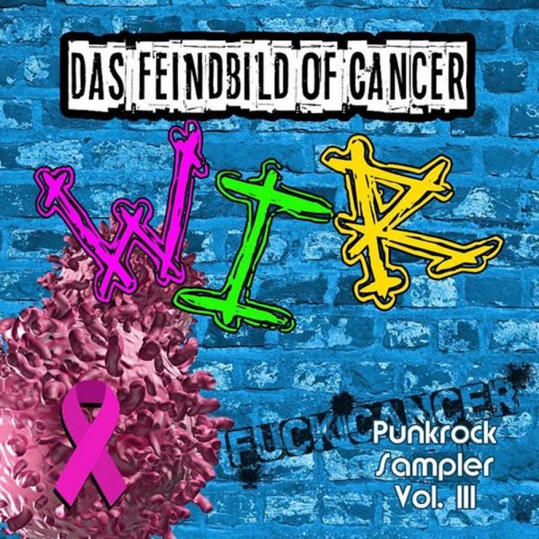 Das Feindbild of Cancer - Wir! Doppel-CD