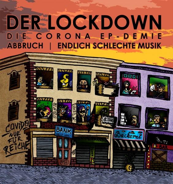Abbruch/Endlich schlechte Musik - Der Lockdown EP