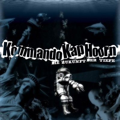 Kommando Kap Hoorn - Die Zukunft der Tiefe CD