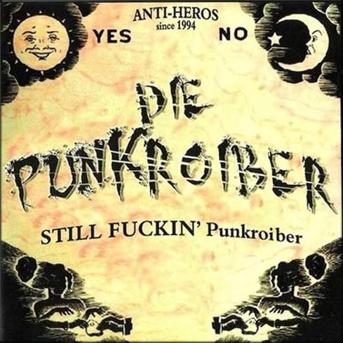 Punkroiber - Still fuckin´Punkroiber  CD