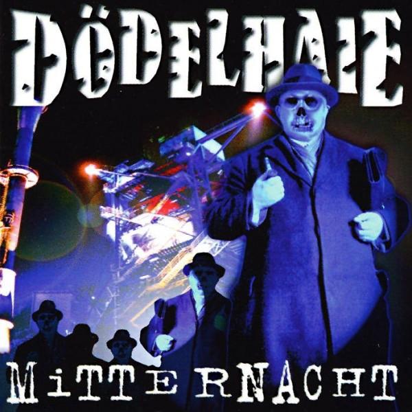 Dödelhaie - Mitternacht CD