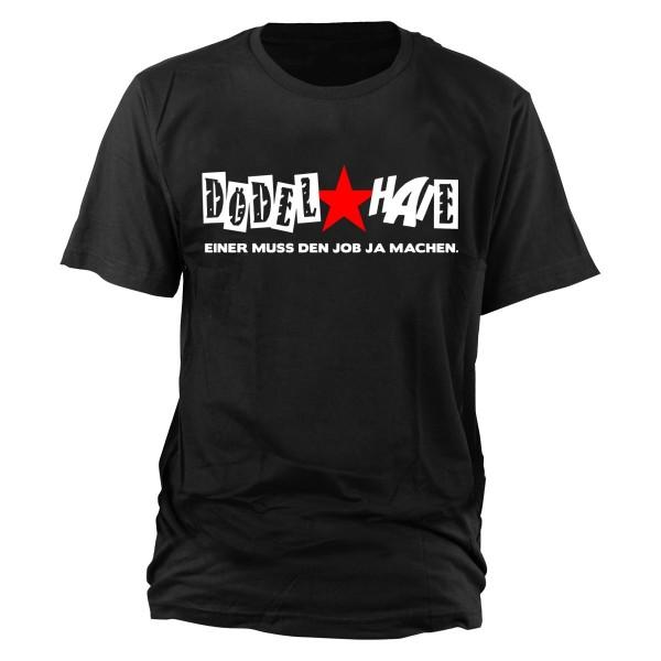 Dödelhaie - Einer muss den Job ja machen T-Shirt