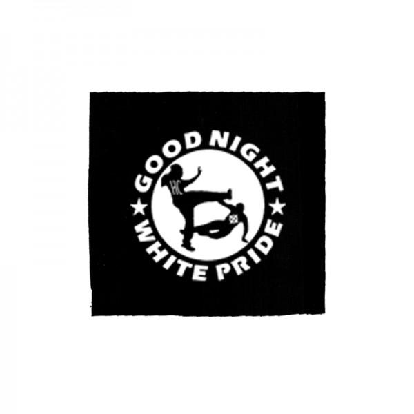 Good Night White Pride Näher