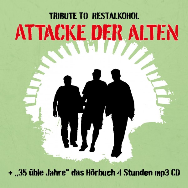 Attacke der Alten – Tribute to RestAlkohol (Doppel-CD)