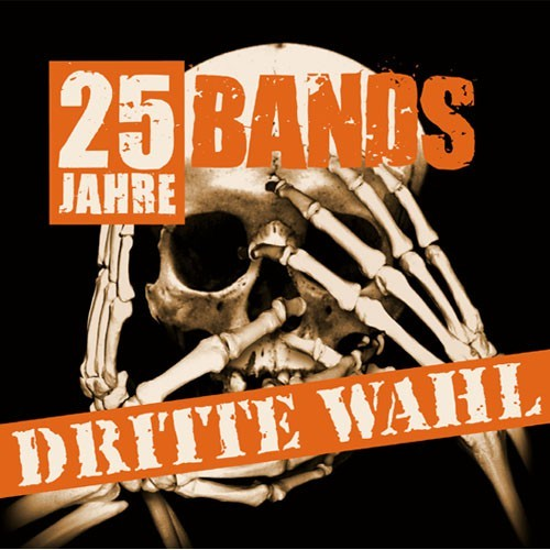 25 Jahre - 25 Bands Dritte Wahl Tribute CD