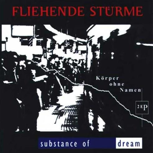 Fliehende Stürme/ Substance of Dream - Körper ohne Namen CD
