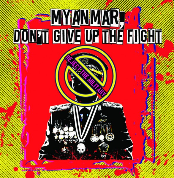 Myanmar, don't give up the fight! Soli-Sampler CD