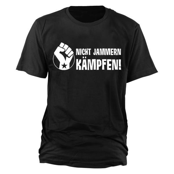 Nicht jammern, kämpfen T-Shirt schwarz