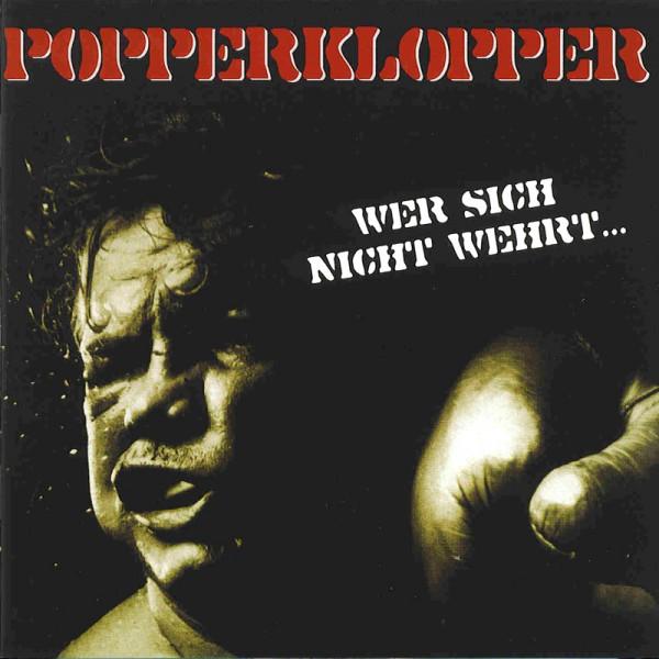 Popperklopper - Wer sich nicht wehrt... CD
