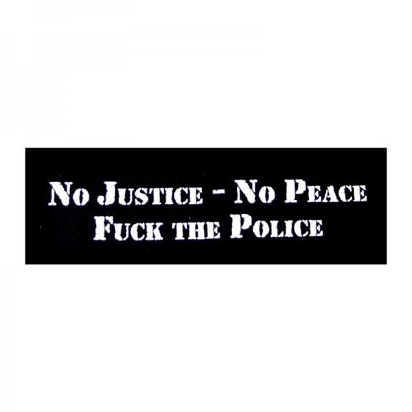 No Justice No Peace Fuck the Police Schriftzug Aufnäher