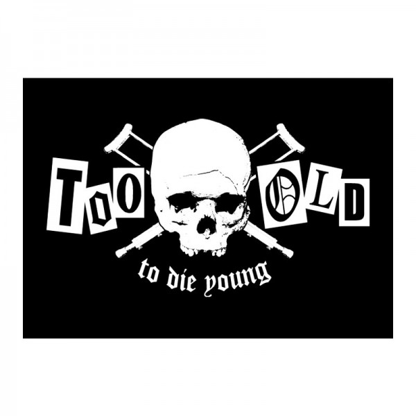 Too old to die young - Backpatch