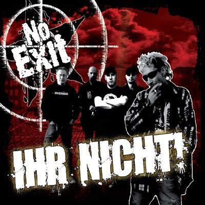 No Exit - Ihr nicht! CD