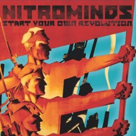 Nitrominds - Start your own revolution CD