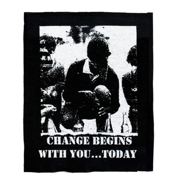 Change begins with you - Aufnäher