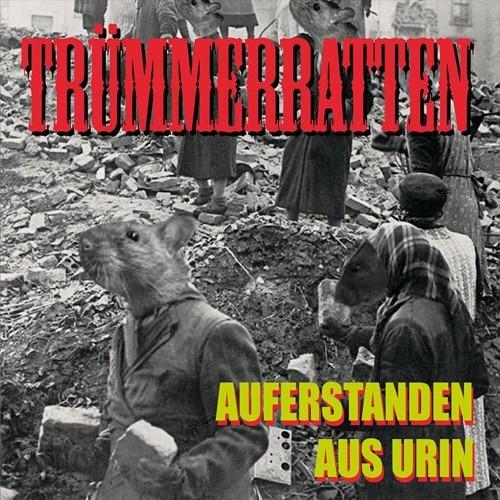 """TRÜMMERRATTEN - """"Auferstanden aus Urin"""" CD"""