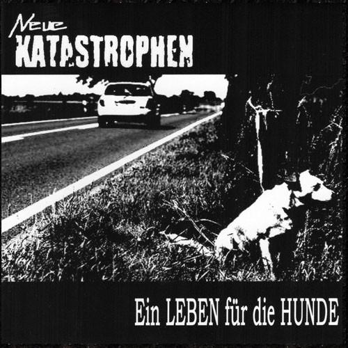 Neue Katastrophen - Ein Leben für die Hunde CD