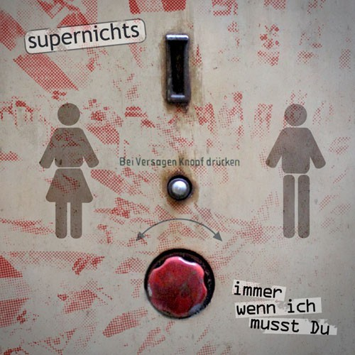 Supernichts - Immer wenn ich musst du CD